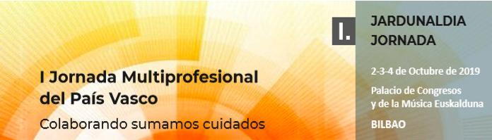 I Jornada Multiprofesional de Cuidados del País Vasco #SumaCuidados19
