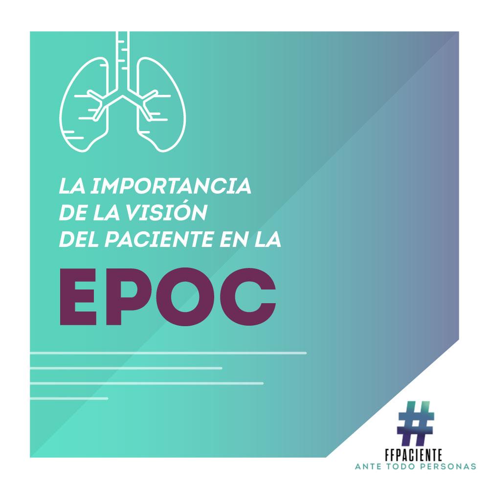 La importancia de la visión del paciente en la EPOC.