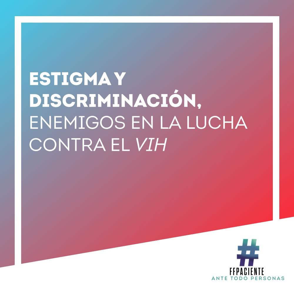 Estigma y discriminación, enemigos en la lucha contra el VIH.