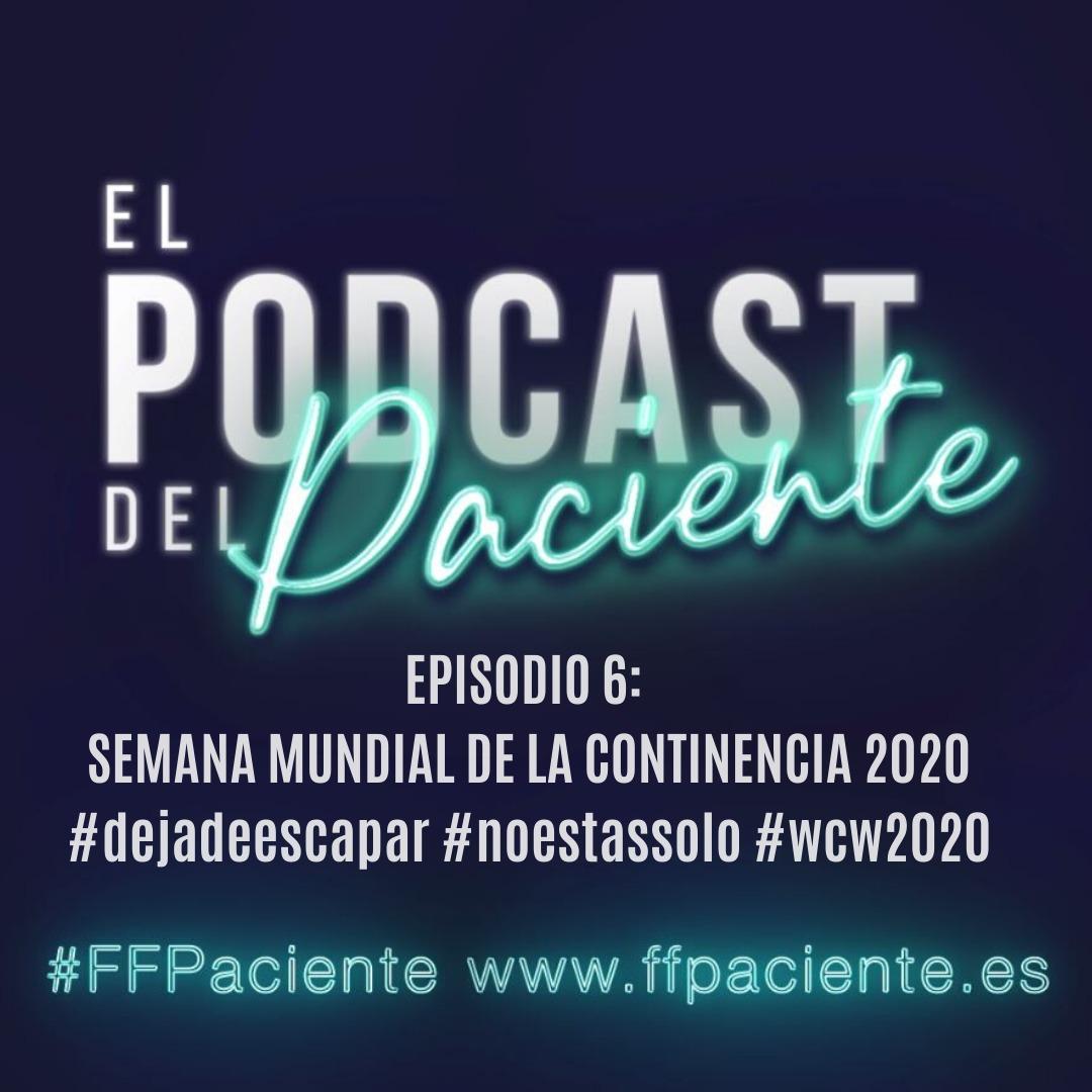 El podcast del paciente episodio 6