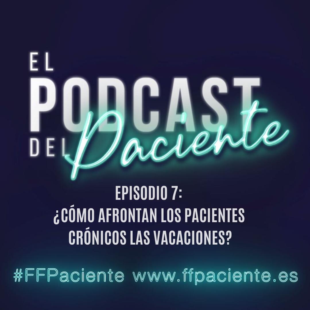 Episodio 7 del podcast del paciente